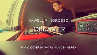 Axwell /\ Ingrosso - Dreamer (Piano Cover + Sheets)