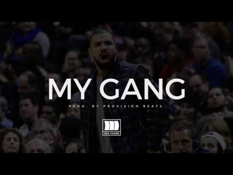 (FREE) Drake Type Beat 2016 - ''My Gang'' I Trap Instrumental