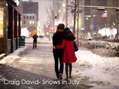 Craig David- Snows In July (NEW 2012)