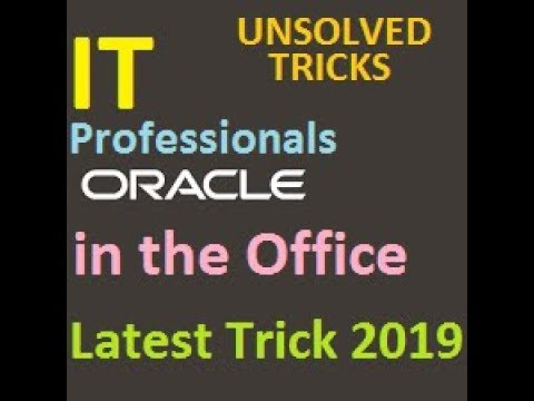 IT Professionals The Oracle in the Office Latest Trick 2019