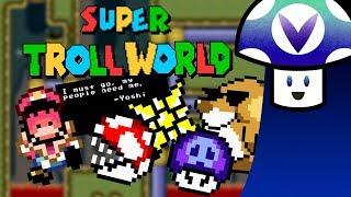 [Vinesauce] Vinny - Super Troll World