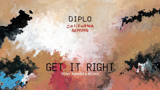 Diplo - Get It Right (feat. MØ & GoldLink) (Tony Romera Remix) (Official Full Stream)