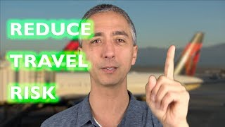 How to REDUCE RISK on International TRAVEL