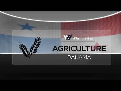 Agriculture  Panama - Why invest in 2015