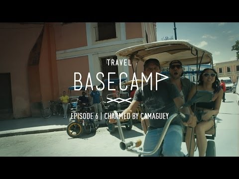 Charmed by Camaguey - Travel Basecamp - Ep 6/6