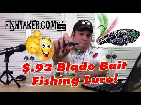 $.93 Blade Bait Fishing Lure - Fishing Tackle Tips