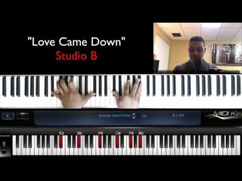 Love Came Down- Reharmonization Studio B by Brandon Cowden