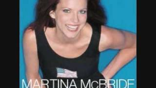 Martina McBride My Baby loves me just the way that I am