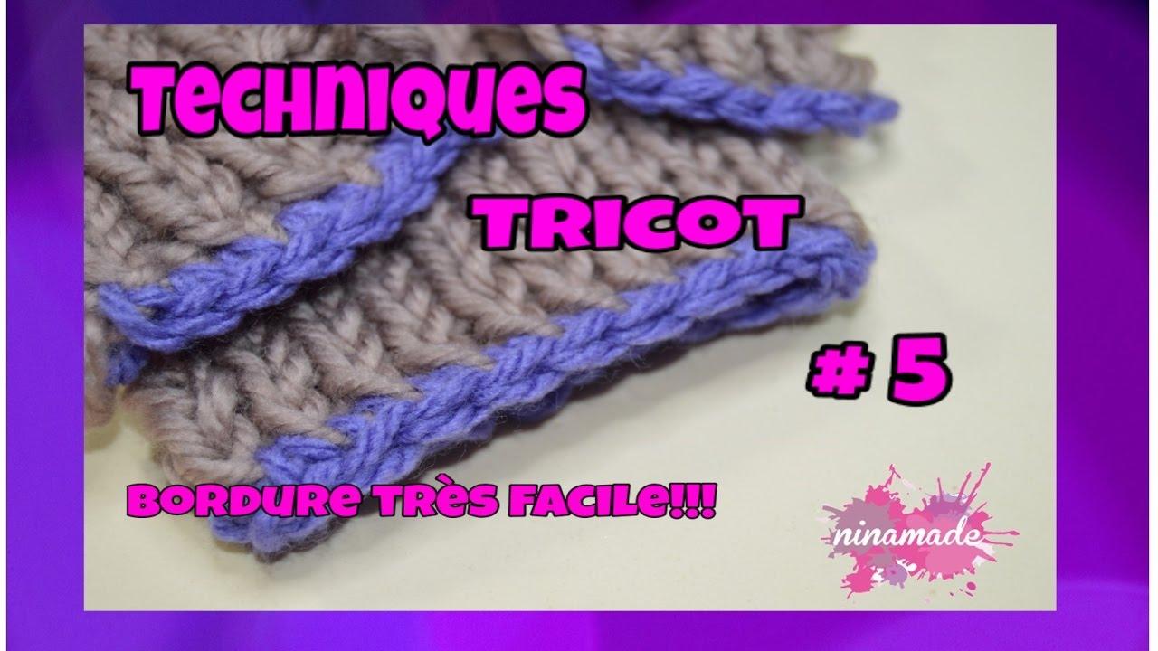 Tecniques Tricot 5 Bordure Très Facile Techniques Knitting