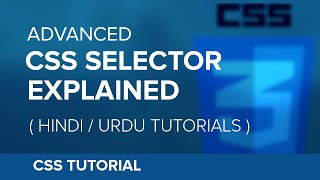 advanced CSS Selector(nth-child,first-of-type) Explained - Hindi/Urdu Tutorial