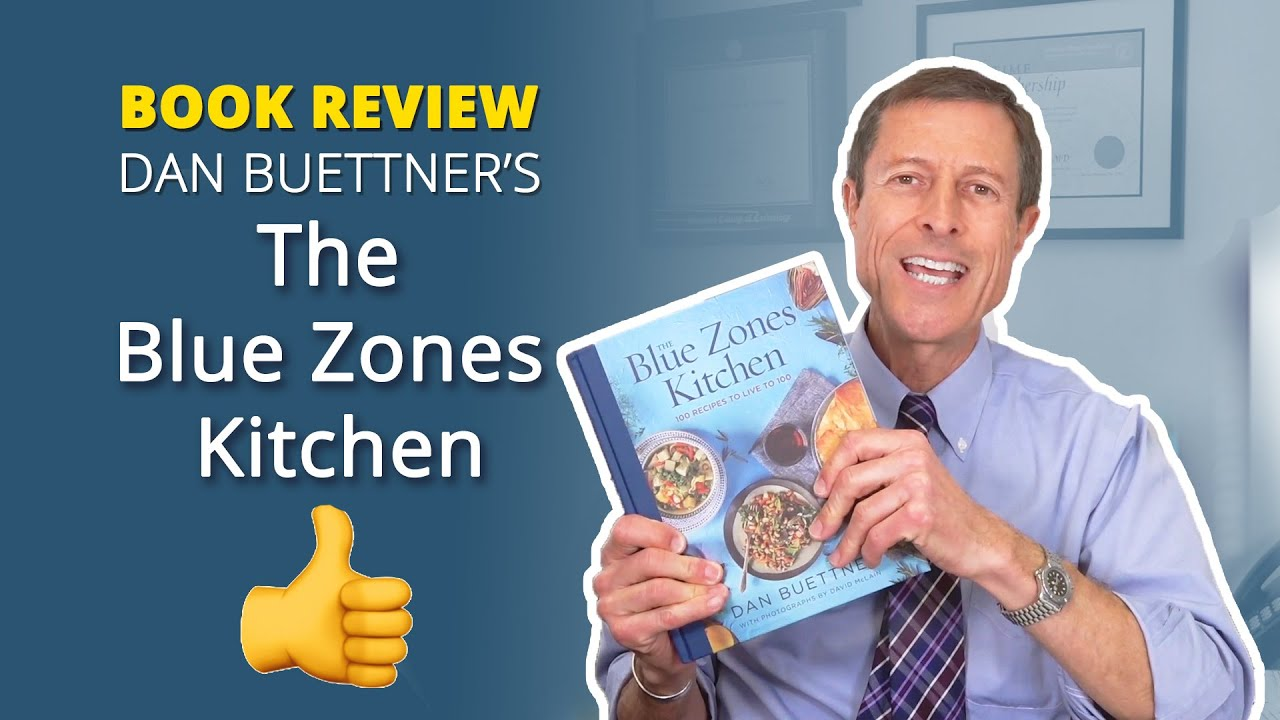 The Blue Zone Kitchen Book Review Youtube