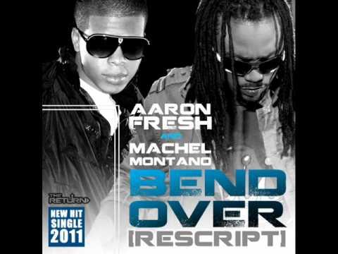 Aaron Fresh & Machel Montano - Bend Over {Rescript} (Soca 2011)