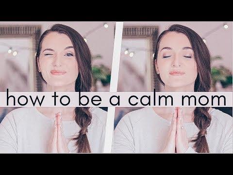 How To Be A Calm + Peaceful Mom | #MotherhooodMay | Natalie Bennett - YouTube