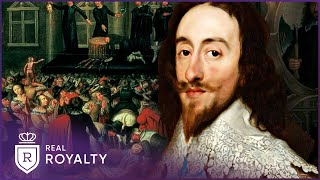 Why Was King Charles So Hated?   Charles I   Real Royalty with Foxy Games