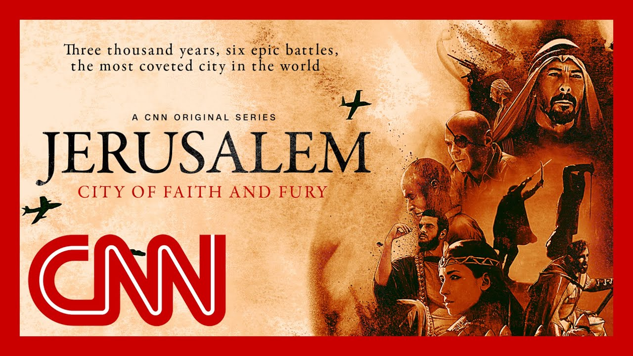 Download CNN series tells the story of Jerusalem, one of the most controversial cities in history