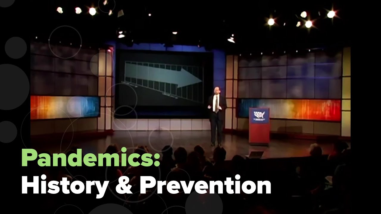 Pandemics: History & Prevention