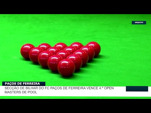 Secção de bilhar do FC Paços de Ferreira vence 4 º Open Masters de Pool