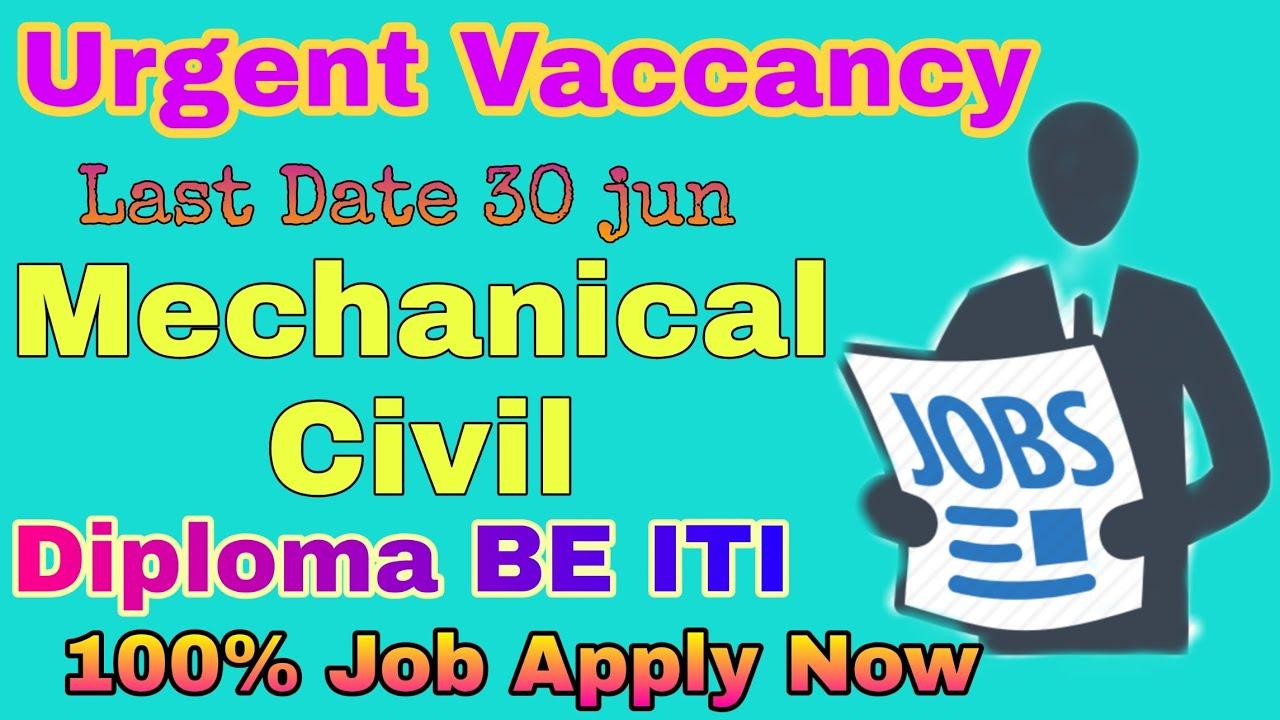 Latest Mechanical Engineering Job| Freshers Civil Engineering Jobs 2020|Private Job,Government jobs