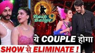Nach Baliye 9 :  This couple will be ELIMINATED from the show!