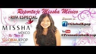 [Reportaje+RIFA] Experiencia Missha México
