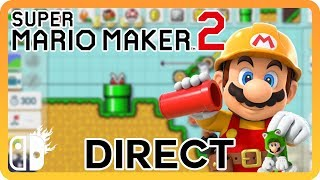 Super Mario Maker 2 Direct Announced! - Starting Tomorrow!