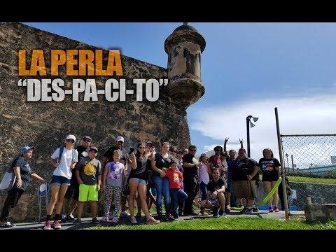 """La Perla, San Juan /  Edición """"Des-pa-ci-to"""""""