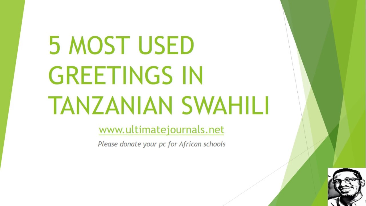 5 most common swahili greetings youtube 5 most common swahili greetings kiswahilijournalsofabdullaziz m4hsunfo Choice Image