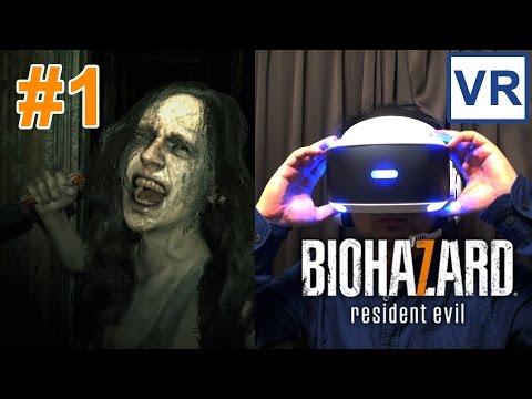 #1【PSVR】バイオハザード7の恐怖を体全体で体感するresident evil7実況