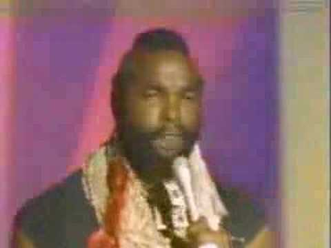 Mr. T Treat your mother right