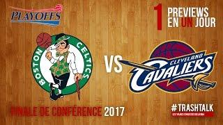 Playoffs 2017 - Finales de Conférences : Celtics - Cavs, la preview