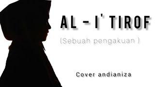 Al-i'tirof || cover andianiza