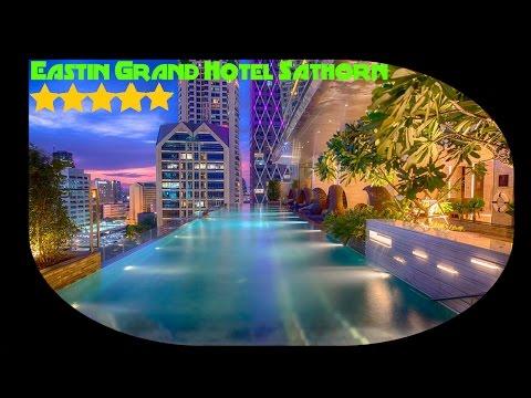 Eastin Grand Hotel Sathorn 5 star hotel