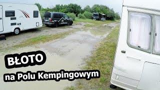 Deszcz i Błoto Na Polu Kempingowym (Vlog #154)