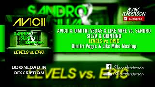 Levels vs. Epic (Dimitri Vegas & Like Mike 'Back To Tomorrowland' BTM 2017 Mashup)