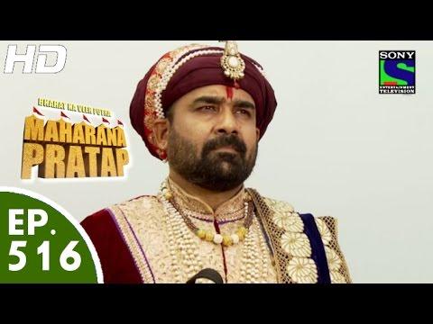 Bharat Ka Veer Putra Maharana Pratap - - महाराणा प्रताप - Episode 516 - 2nd November, 2015