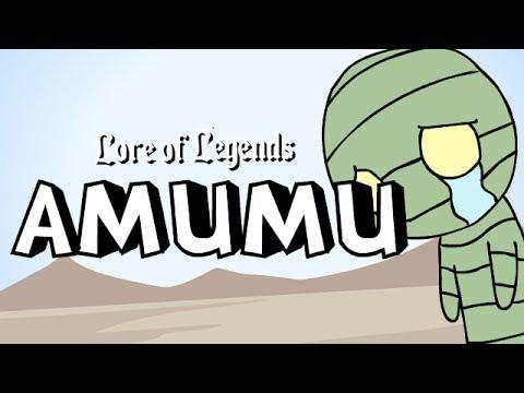 Lore of Legends: Amumu the Sad Mummy
