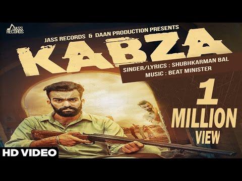 New Punjabi Songs 2016  | Kabza | Shubhkarman Bal Ft. Beat Minister  | Latest Punjabi Songs 2016