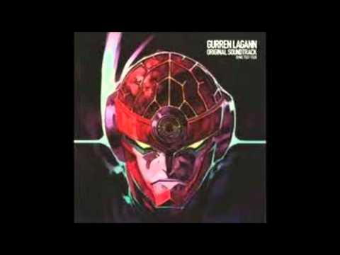 Tengen Toppa Gurren Lagann OST To hell with gattai!!