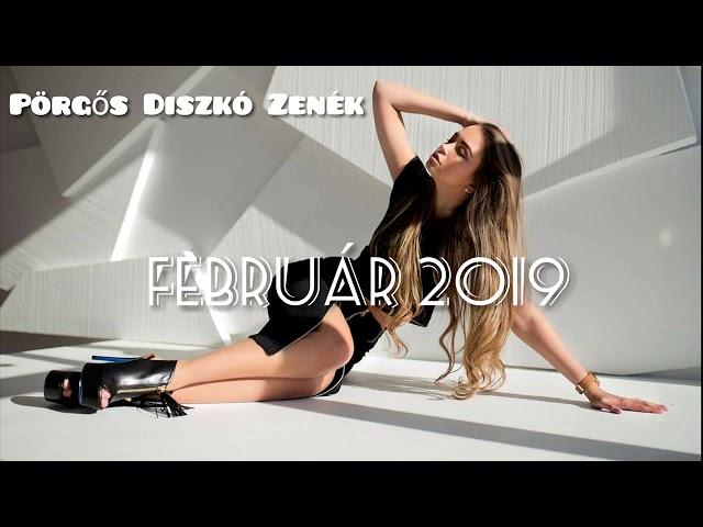 Pörgős Diszkó Zenék 2019 FEBRUÁR