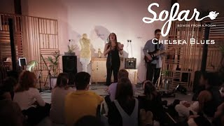 Chelsea Blues - G2G (Goddess To Girl) | Sofar London