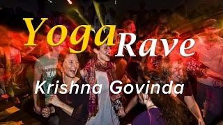 Yoga Rave - So What Project ! Krishna Govinda