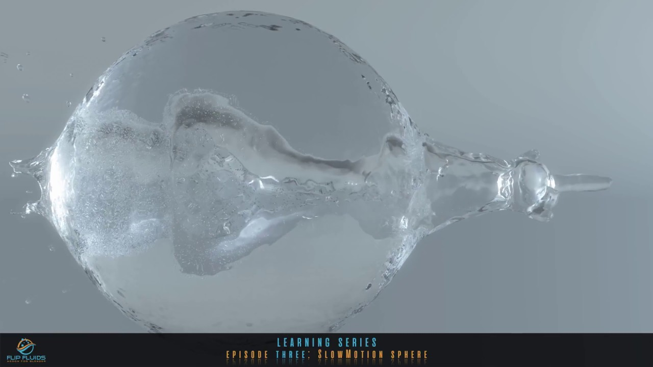 FLIP fluids | #3 SlowMotion sphere