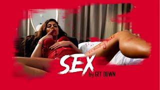 GET DOWN - $EX $EX $EX (prod. DISTRO)