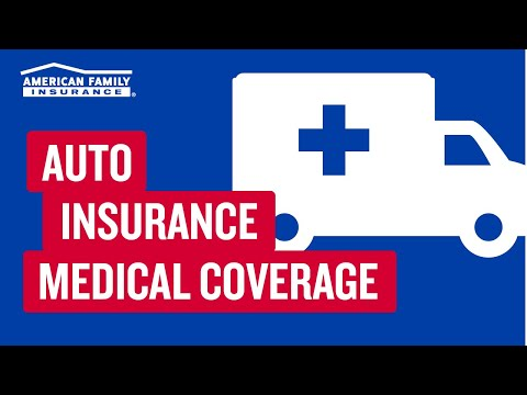 Auto Insurance Medical Coverages    @AmFam®