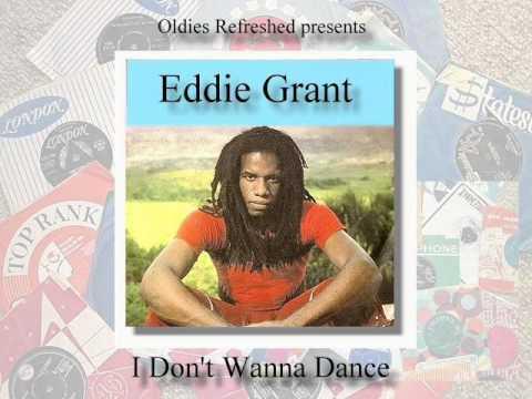 I Don't Wanna Dance ( Reggae ) - Eddie Grant - Oldies Refreshed