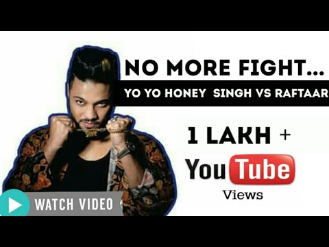 Yo Yo Honey Singh Vs Raftaar | Fight No More | Brothers For Life