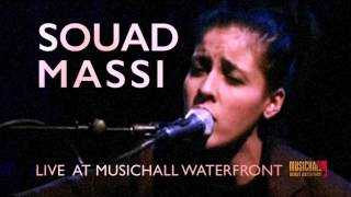 Souad Massi - Live at MUSICHALL Waterfront