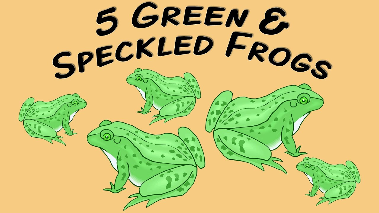 5 Green And Speckled Frogs Fingerplay Song For Children