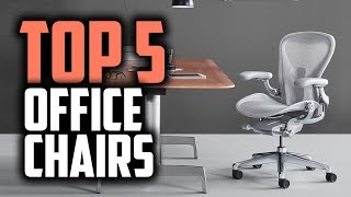 Best Office Chairs in 2019 | Ergonomic Chairs For Workaholics