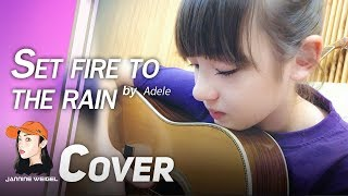 Set Fire to The Rain - Adele cover by 12 y/o Jannine Weigel